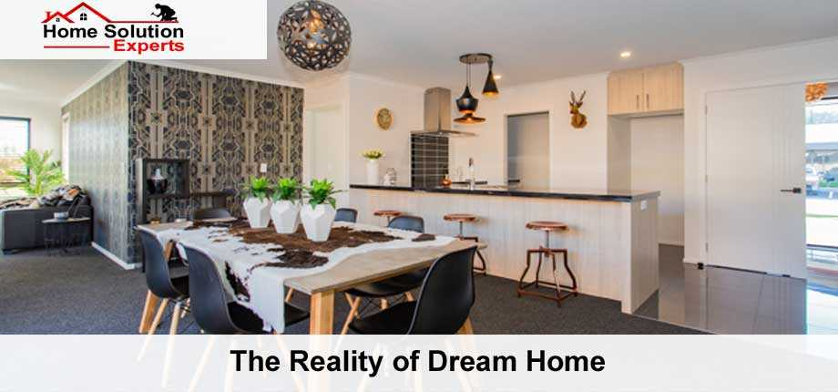 The Reality of Dream Home